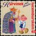 Hurvínek na dvoře lucemburském - CD - Helena Štáchová, ...