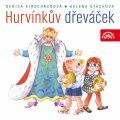 Hurvínkův dřeváček - Denisa Kirschnerová, ...