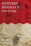 Husitská revoluce - Petr Čornej