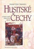 Husitské Čechy - František Šmahel