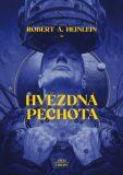 Hvězdná pěchota - Robert A. Heinlein