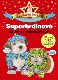 Hvězdné packy - Superhrdinové - Kniha se samolepkami - Svojtka
