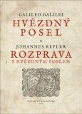 Hvězdný posel – Rozprava s Hvězdným poslem - Johannes Kepler, ...