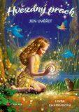 Hvězdný prach: Jen uvěřit - Linda Chapmanová