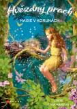 Hvězdný prach: Magie v korunách - Linda Chapmanová