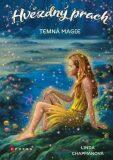 Hvězdný prach: Temná magie - Linda Chapmanová
