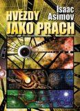 Hvězdy jako prach - Isaac Asimov