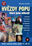 Hvězdy popu, které jsme milovali 2 - Miroslav Graclík