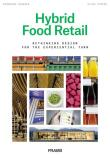 Hybrid Food Retail: Redesigning Supermarkets for the Experiential Turn - Frame Publishers
