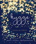 Hygge - Cesta ke štěstí - Tourell Soderbergová Marie