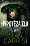 Hypotéza zla - Donato Carrisi
