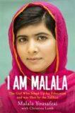 I Am Malala: The Girl Who Stood Up for Education and Was Shot by the Taliban - Malala Yousafzai