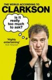 Is it Really Too Much to Ask - Jeremy Clarkson