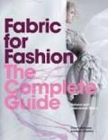 Fabric for Fashion, The Complete Guide - Clive Hallett, Amanda Johnston