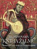 Iluminovaná kniha Žalmů - Slovart