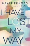 I Have Lost My Way - Gayle Formanová