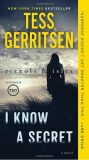 I Know a Secret: A Rizzoli & Isles Novel - Tess Gerritsen