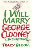 I Will Marry George Clooney - Tracy Bloom