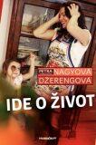 Ide o život - Petra Nagyová Džerengová