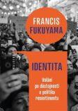Identita - Francis Fukuyama