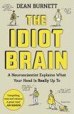 Idiot Brain - Dave Burnett