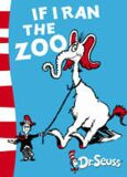 If I Ran Zoo - Dr. Seuss