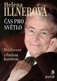 Illnerová Helena - Čas pro světlo - Pavel Kovář, ...
