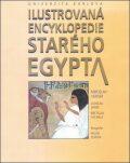 Ilustrovaná encyklopedie starého Egypta - Miroslav Verner, ...