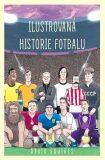 Ilustrovaná historie fotbalu - David Squires