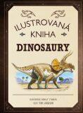 Ilustrovaná kniha Dinosaury - Tom Jackson