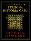 Ilustrovaná stručná história času - Stephen Hawking