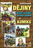 Ilustrované dějiny naší země pro děti i dospělé + komiks - Petr Dvořáček