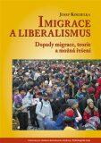 Imigrace a liberalismus - Josef Koudelka