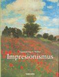 Impresionismus - Ingo F. Walther