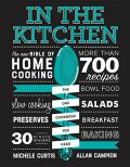 In the Kitchen : The New Bible of Home Cooking - Campion Allan