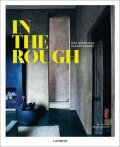 In the Rough: Raw Interiors and Rugged Makers - ...