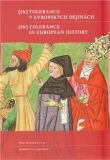 (In)tolerance v evropských  dějinách /  (In)Tolerance in European  History - Petr Hlaváček