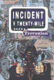 Incident v Twenty-Mile - Trevanian