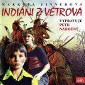 Indiáni z Větrova - Markéta Zinnerová