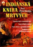 Indiánská kniha mrtvých - Petr Procházka