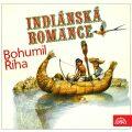 Indiánská romance - Bohumil Říha
