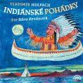 Indiánské pohádky - Vladimír Hulpach