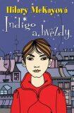 Indigo a hvězdy - Hilary McKayová