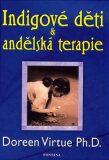 Indigové děti & andělská terapie - Doreen Virtue