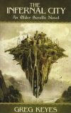 Infernal City : An Elder Scrolls Novel - Greg Keyes