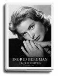 Ingrid Bergman: a Life in Pictures 1915-1982 - Isabella Rossellini, ...