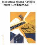 Inkoustová skvrna Karibiku - Tereza Riedlbauchová