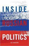 Inside Russian Politics - Bacon Edwin