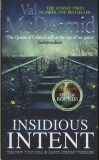 Insidious Intent : Tony Hill and Carol Jordan, Book 10 - Val McDermidová