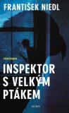 Inspektor s velkým ptákem - František Niedl